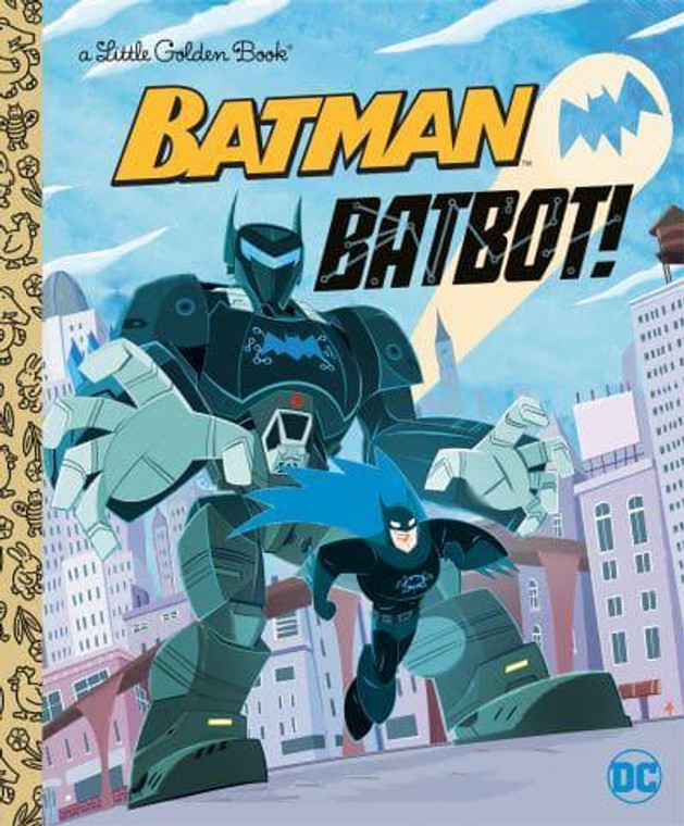 BATMAN BATBOT LITTLE GOLDEN BOOK
