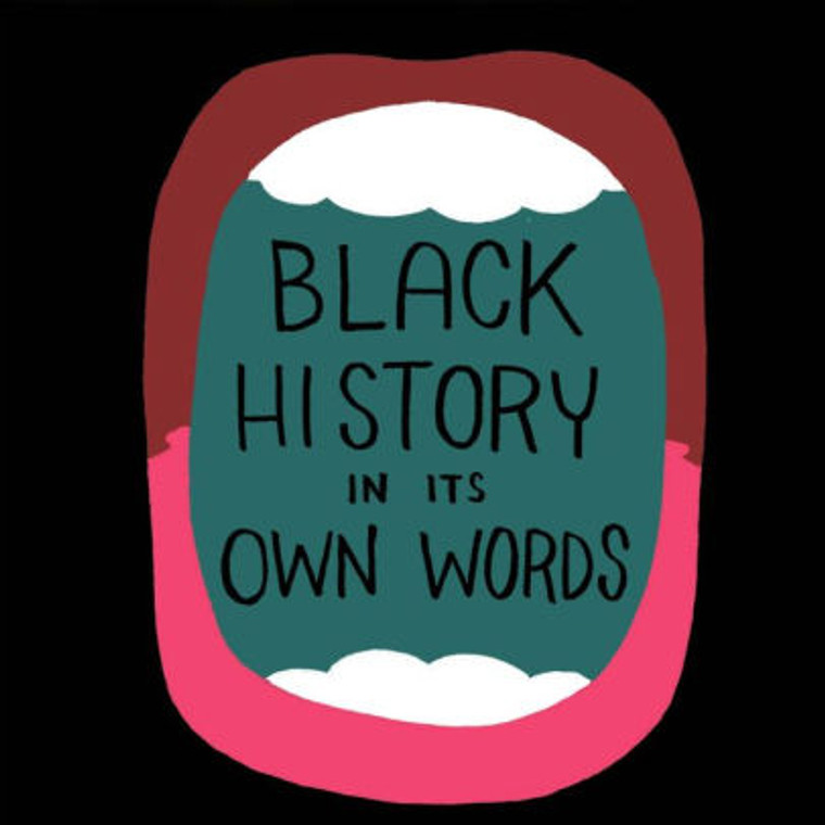 BLACK HISTORY IN ITS OWN WORDS BOOKPLATE EDITION