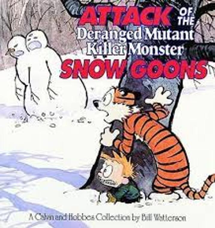 CALVIN & HOBBES ATTACK OF THE DERANGED MUTANT KILLER SNOW GOONS SC