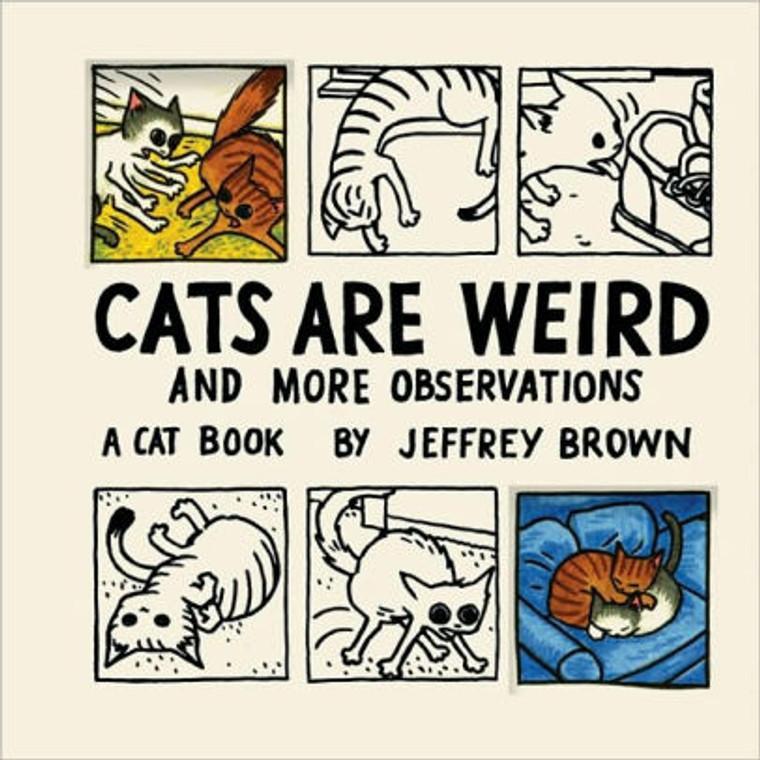 CATS ARE WEIRD HC