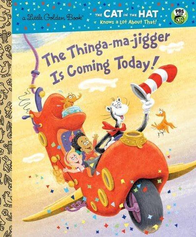 THINGA-MA-JIGGER IS COMING LITTLE GOLDEN BOOK