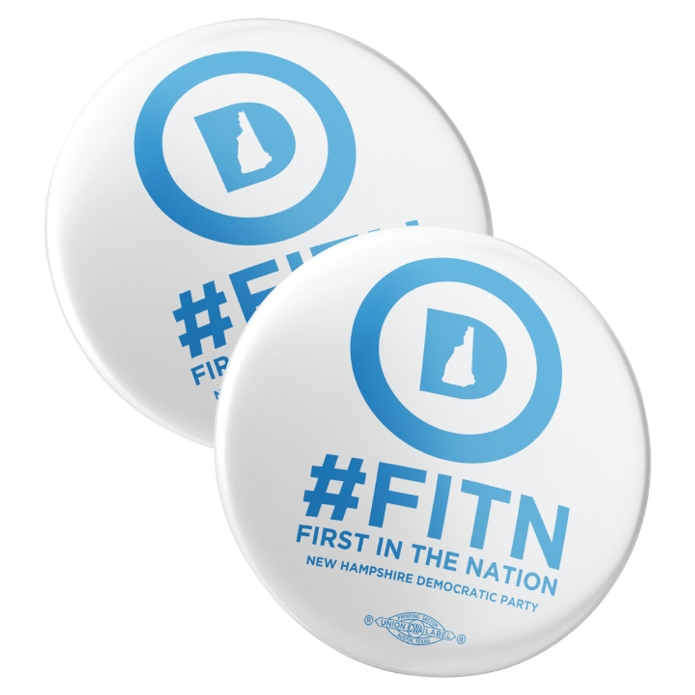 """""""First In The Nation"""" (2.25"""" Mylar Button -- Pack Of Two!)"""