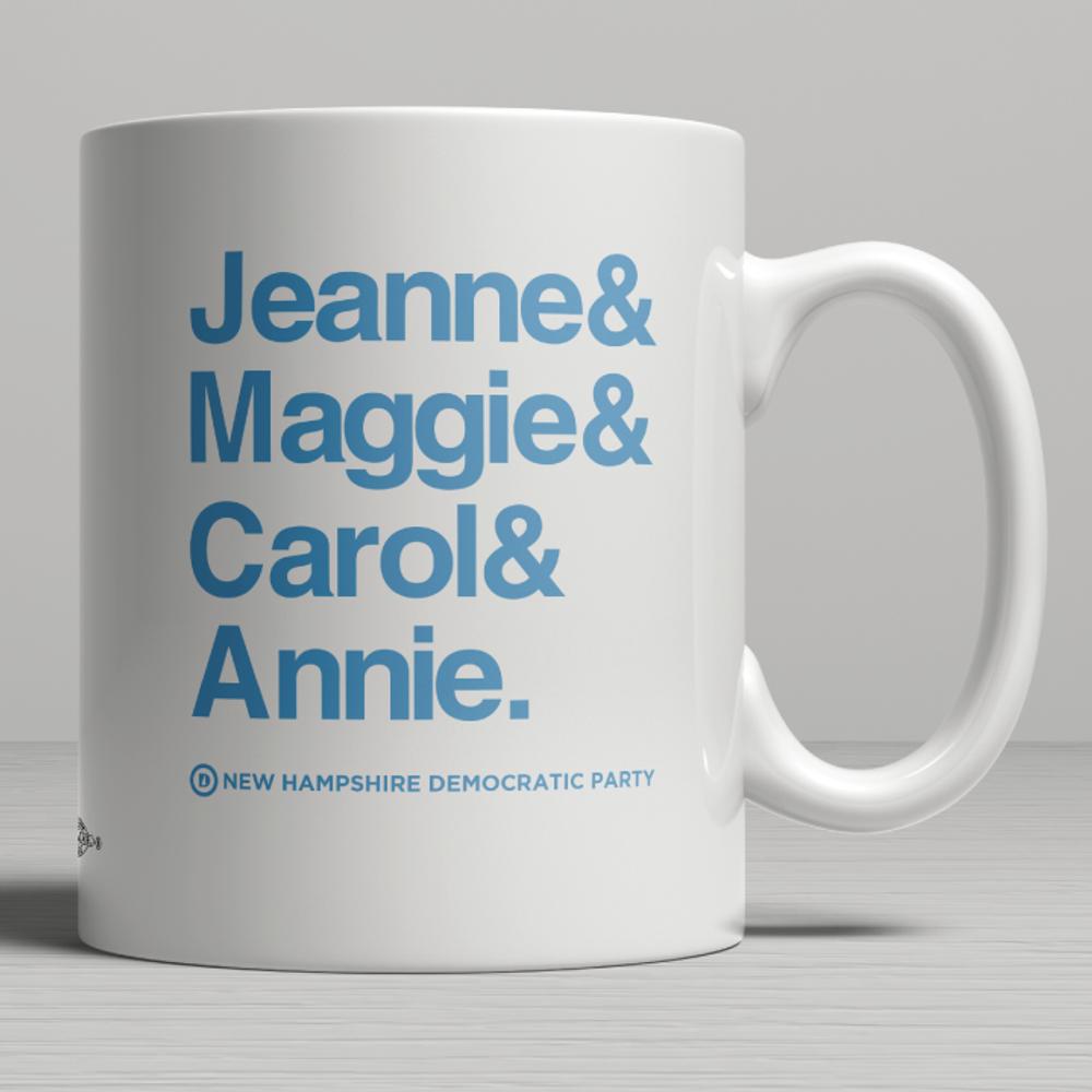 Jeanne & Maggie & Carol & Annie (11oz. Coffee Mug)