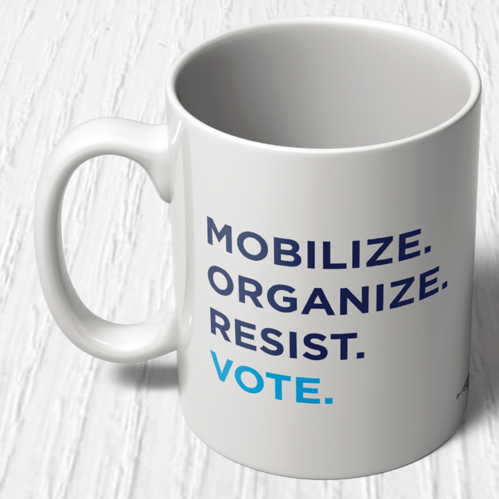 """Mobilize. Organize. Vote.""  (11oz. Coffee Mug)"