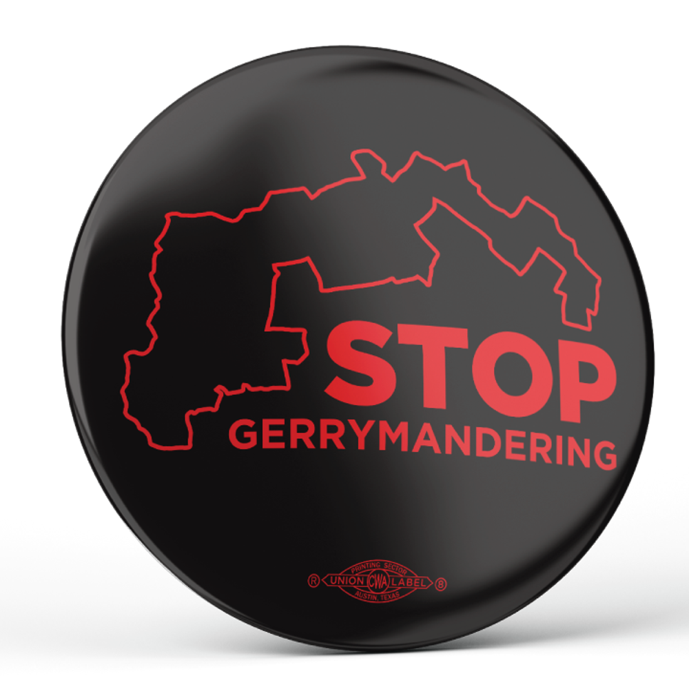 """Stop Gerrymandering"" (2.25"" Mylar Button -- Pack Of Two!)"