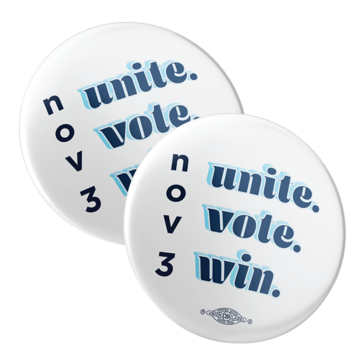 "Unite, Vote, Win (2.25"" Pin-Back Button -- Pack Of Two!)"
