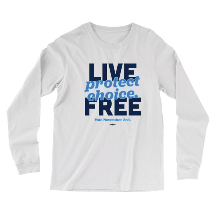 Live Free, Protect Choice (White Long-Sleeve Tee)