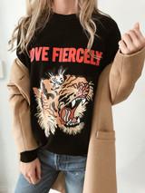 Love Fiercely- Tiger Sweatshirt