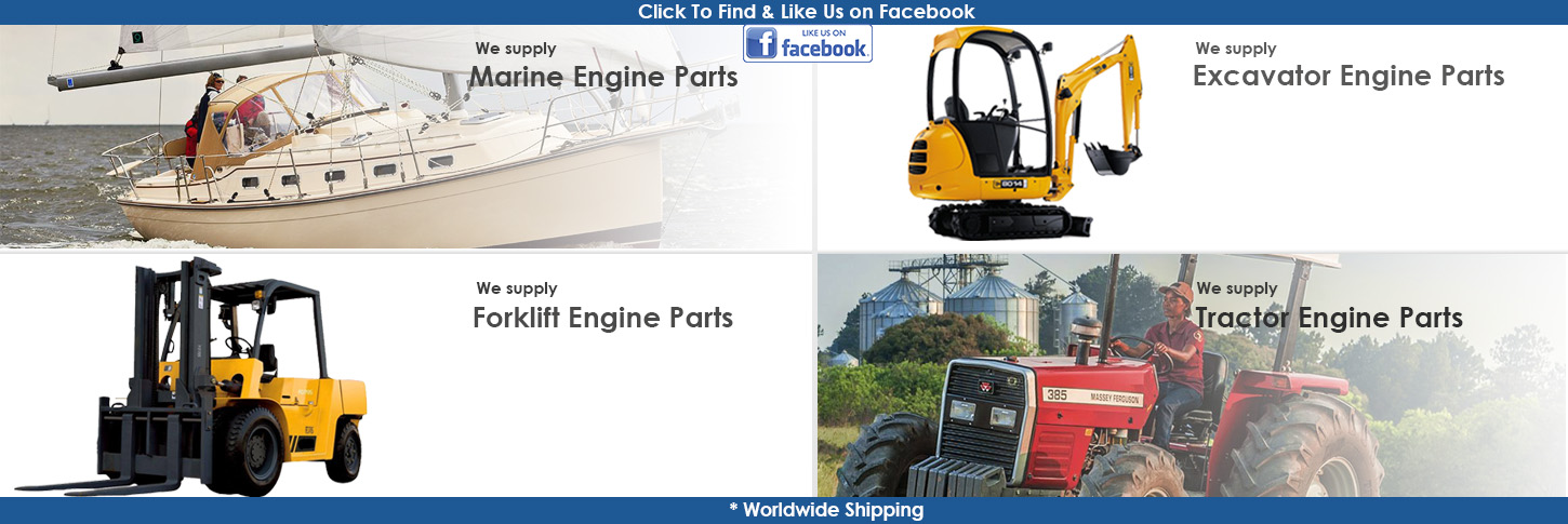 Parts for engines engine supply marine parts, tractor engine parts,  excavator parts, forklift parts