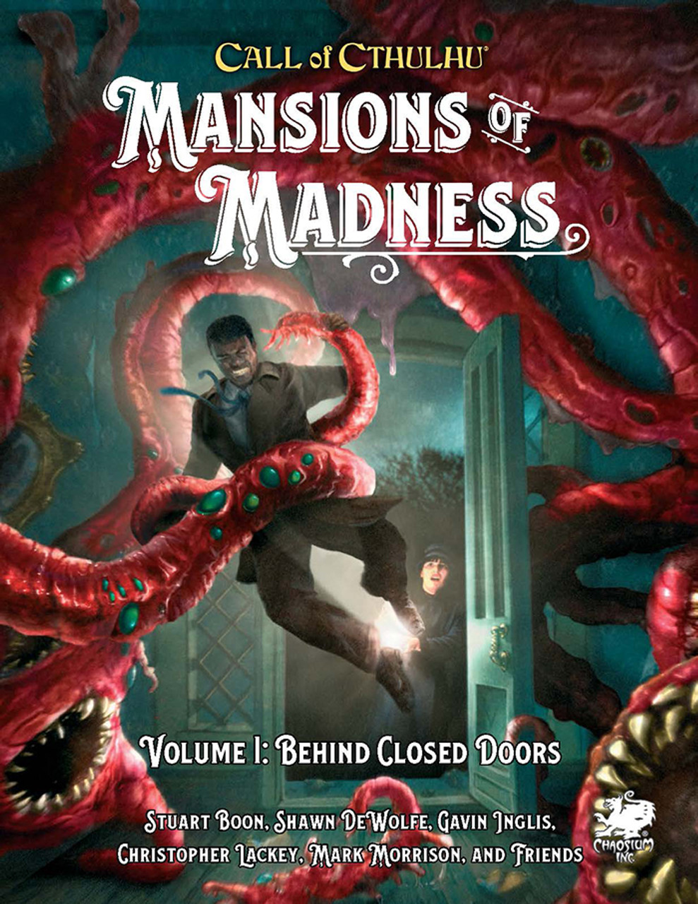 Mansions of Madness Vol. 1: Behind Closed Doors: Call of Cthulhu RPG -  Chaosium