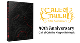 Announcing the Call of Cthulhu 40th Anniversary Keeper Rulebook: advance copies will be on sale at Gen Con