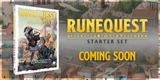 The RuneQuest Starter Set is Almost Here - Sign up with our link and by Issaries, you will receive an email as soon as it is available to order!