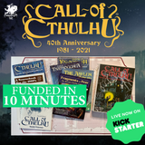 The Call of Cthulhu Classic Kickstarter is Live (and fully funded in 10 mins)