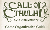 Run a game of Call of Cthulhu this month to celebrate the 40th Anniversary: here's our helpful guide