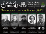 The Sky will fall in Poland, 1922... Call of Cthulhu Live Play at Gen Con Online