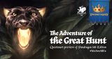 "The Adventure of the Great Hunt - a Quickstart preview of Greg Stafford's ""ultimate edition"" for the Pendragon RPG"
