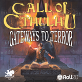 New to Roll20: Gateways to Terror