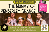 'The Mummy of Pemberley Grange' premieres on Chaosium Twitch this Sunday for Melbourne International Games Week