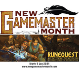 RuneQuest is one of the featured RPGs in New Gamemaster Month, commencing Jan 5