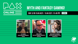 Bring mythic themes into your gaming experiences with our 'Myth and Fantasy Gaming' PAX Online Panel - Sun 13 Sept