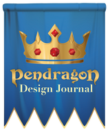Pendragon Design Journal #1: Where It All Began
