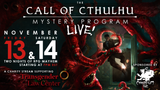 The Call of Cthulhu Mystery Program explores 'The Crack'd and Crook'd Manse' for charity - Nov 13 & 14