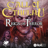 New to Roll20: Reign of Terror, Mythos Horrors during the French Revolution