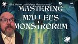 Chaosium Interviews: Mike Mason on Mastering the Malleus Monstrorum