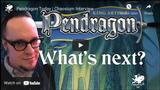 Chaosium Interviews: Pendragon today with David Larkins