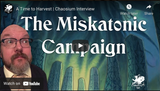 Chaosium Interviews: Mike Mason on A Time to Harvest, coming soon