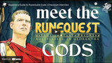 Chaosium Interviews: Beginners' Guide to RuneQuest Gods with Jeff Richard