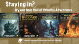 Staying In? Try our Solo Call of Cthulhu adventures