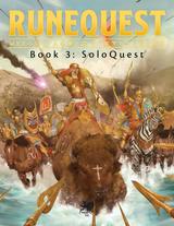 RuneQuest Starter Set Design Diary #12: putting the SoloQuest in RuneQuest