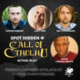 Cthulhu Dark Ages actual play with the Spot Hidden Show - starts Oct 13