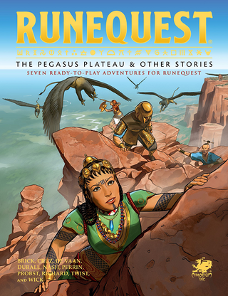 The Pegasus Plateau and Other Stories RuneQuest RPG -  Chaosium