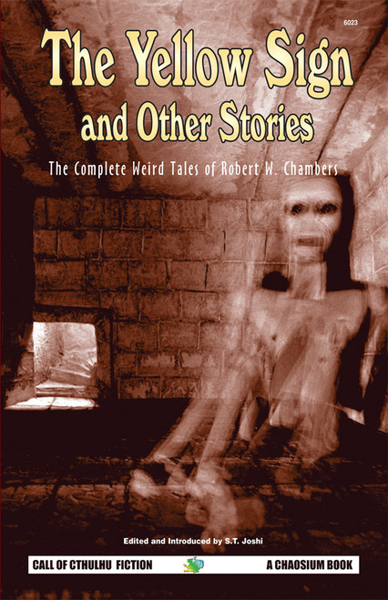 The Complete Weird Tales of Robert W. Chambers