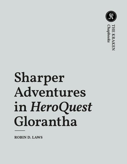 Sharper Adventures in HeroQuest Glorantha