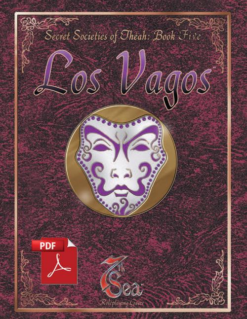Secret Societies of Theah: Book Five - Los Vagos - Front Cover