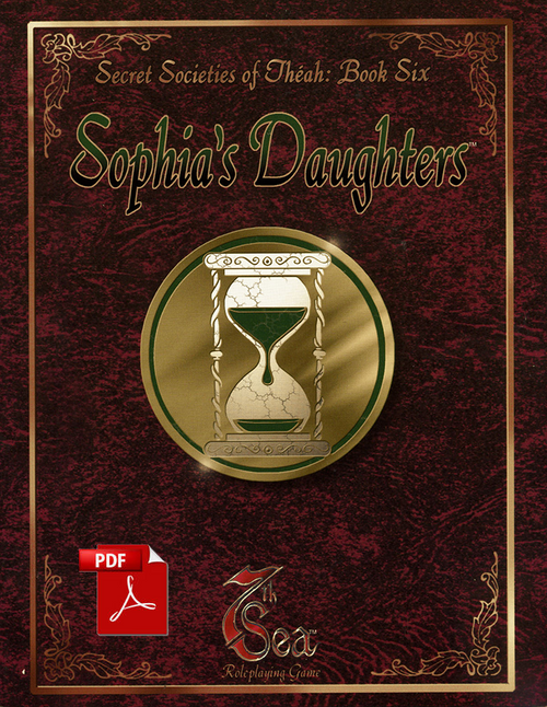 Secret Societies of Theah: Book Six - Sophia's Daughter - Front Cover