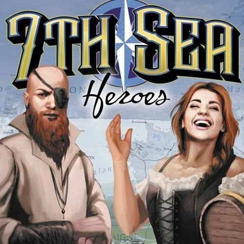 7th Sea - Deck of Heroes