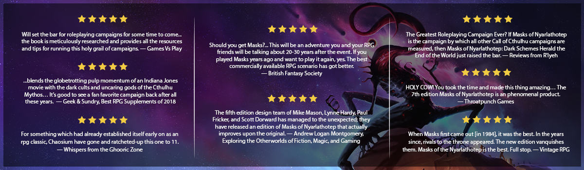 Masks of Nylarathotep - Selected Reviews
