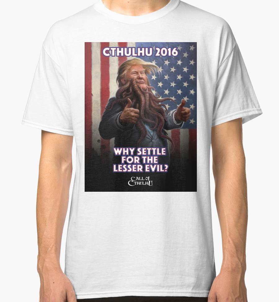 T-Shirt - Why Settle for the Lesser Evil?