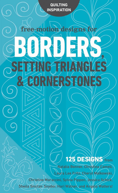 Free-Motion Designs for Borders Setting Triangles & Cornerstones
