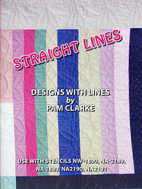 Straight Lines: Designs with Lines by Pam Clarke - Use with stencils NW-1890 NA-2189 NA 1889 NA2190 NA2191