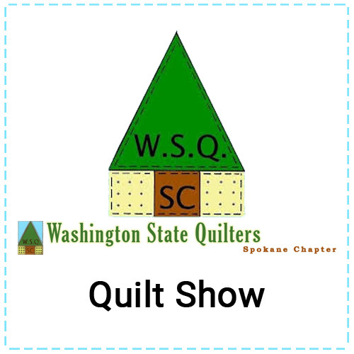 42nd Annual WSQ Spokane Quilt Show - CANCELLED
