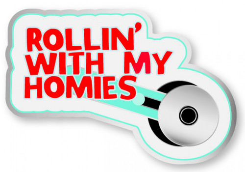 """Rollin' with the Homies"" Enamel Pin"