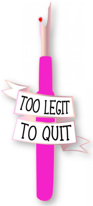 """Too Legit to Quit"" Enamel Pin"