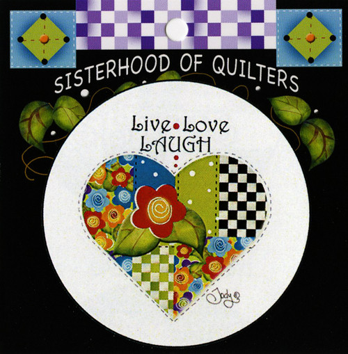 """""""Live, Love, Laugh"""" Button by Jody Houghton"""