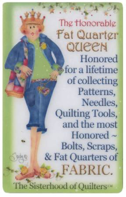 Sisterhood of Quilters - Fat Quarter Laminated Magnet