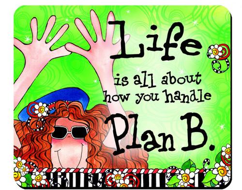 Plan B Mousepad by Suzy Toronto